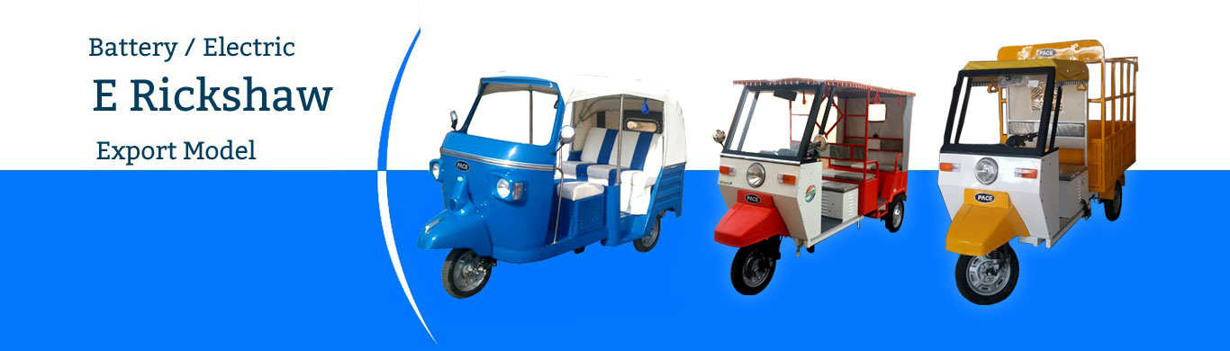 PACE Agro- e rickshaw manufacturers, electric vehicle India, electric three wheeler Noida, electric tuk tuk Bangladesh, electric tricycle Sri Lanka, electric garbage vehicle, electric auto, battery rickshaw